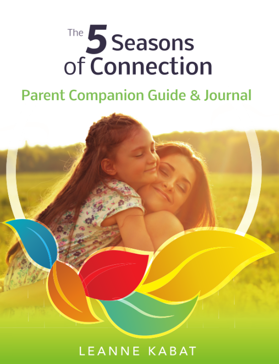 The 5 Seasons of Connection Parent Companion Guide and Journal