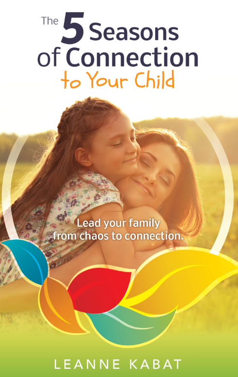 The 5 Seasons of Connection to Your Child