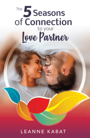 Leanne Kabat's The 5 Seasons of Connection to Your Love Partner